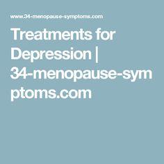 Treatments for Depression   34-menopause-symptoms.com