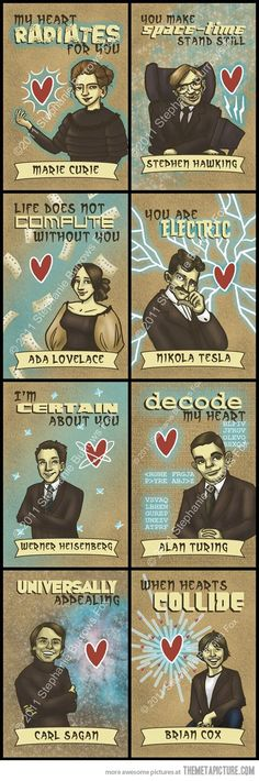 Science Valentines… but Brian Cox bothers me just a little and of corse Tesla is the best