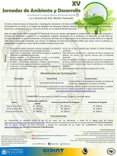 El Centro Interamericano de Desarrollo e Investigación Ambiental y Territorial (CIDIAT-ULA) del Vicerrectorado Académico de la #ULA y el Colegio de Geógrafos de Venezuela (Capítulo Mérida), invitan a las XV Jornadas de #Ambiente y Desarrollo, a realizarse los días 2 y 3 de junio de 2016, en la ciudad de #Merida - Venezuela.