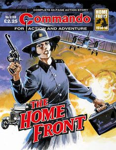 Commando comic book, Issue no. Comic Book Covers, Comic Books, Action Story, War Comics, Adventure Movies, Picture Story, Alternate History, My Childhood Memories, Great Stories