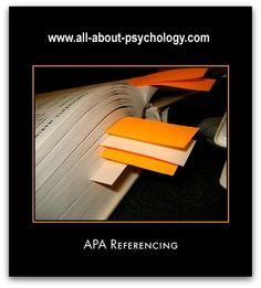 http://www.all-about-psychology.com/referencing-in-psychology.html Referencing in Psychology information guide. Click on image or see following link. http://www.all-about-psychology.com/referencing-in-psychology.html (Photo Credit: Rob Friesel)