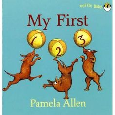 My First 1 2 3 by Pamela Allen