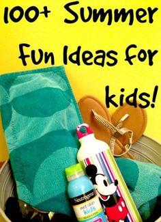 100+ Summer Fun Ideas for Kids