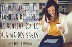Citation bonheur de Jules Barbey D'Aurevilly