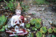 Buddha - Happiness is the way