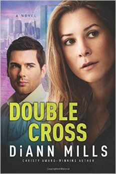 Double Cross, DiAnn Mills. May 2015