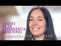 Causas de la Dependencia Emocional - Covadonga Pérez - Lozana - YouTube