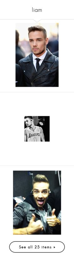 """liam"" by laurenbeth15 ❤ liked on Polyvore featuring one direction, liam payne, liam, 1d, people, celebrities, pictures, - the boys, boys and liam payne."