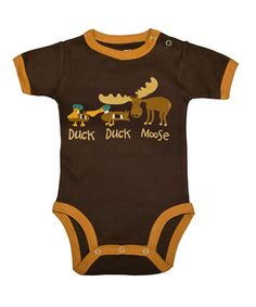 Take a look at this Brown 'Duck Duck Moose' Bodysuit - Infant on zulily today!