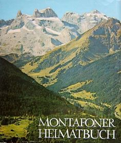 Montafoner Heimatbuch Mount Everest, Mountains, Reading, Books, Nature, Travel, Livros, Voyage, Word Reading