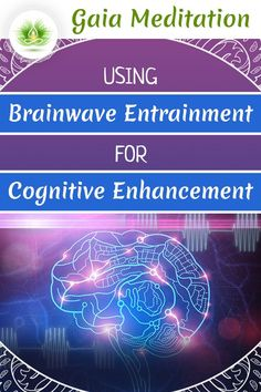 Cognitive Development Activities:  Read more about different development activities using Brainwave Entrainment by clicking on the image. |   Using Brainwave Entrainment for Cognitive Enhancement | What does Brainwave Entrainment exactly involve? | How Brain Entrainment can be used to promote wellbeing? |