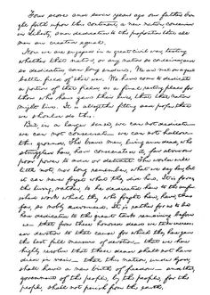 The Gettysburg Address, Abraham Lincoln. Bold, powerful, brilliant in its simplicity.