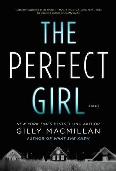 Top psychological thrillers to read next, including The Perfect Girl by Gilly Macmillan. Books And Tea, I Love Books, New Books, Good Books, Books To Read, Books 2016, Latest Books, Reading Lists, Book Lists