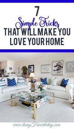 By making a few simple changes you can change the entire atmosphere of your home. Rekindle your love affair with your home!