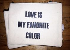 love is my fav color pouch