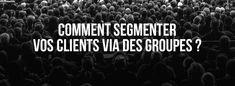 Comment segmenter vos clients via des groupes dans PrestaShop ? Ecommerce, Wordpress, About Me Blog, E Commerce