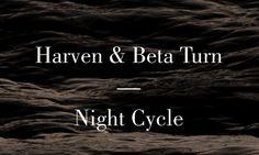 """Harven & Beta Turn """"Night Cycle"""" on Jelewa.de"""