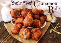 Bacon Fried Cinnamon Rolls!