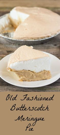 Tasty pie with a homemade butterscotch filling and topped with a sturdy, non-weeping meringue.