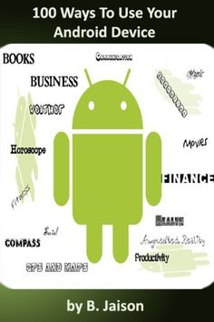 100 Ways To Use Your Android Device (Learning a new skill every day) (Kindle Edition) Learn A New Skill, Skills To Learn, Free Kindle Books, Free Ebooks, Android Book, Creative Thinking, Educational Technology, The 100, Teaching