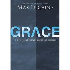 God's Amazing Grace. It's by grace we have been saved.   I like Max Lucado's books