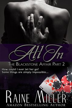 All In (The Blackstone Affair Part 2) by Raine Miller