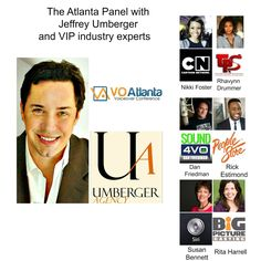 Talent advocate and Voice Over Agent Jeffrey Umberger, Umberger Agency at Voice Over City and VO Atlanta 2016, Founded by Gerald Griffeth. VIP guest panelist Susan Bennett, voice of SIRI, Rhavynn Drummer, Casting Director at Tyler Perry Studios, Rita Harrell, Casting Director with Bicture Casting, Nikki Foster, Producer with Cartoon Network and Boomerang, Rick Estimond, Talent Agent and VP of People Store, Dan Friedman, Author of Sound Advice, Sound 4VO and voice actor. Talent Agent, Tyler Perry, Voice Actor, Siri, Cartoon Network, The Fosters, The Voice, Dan, Atlanta