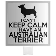 I Cant Keep Calm I Have An Australian Terrier Curved Glass