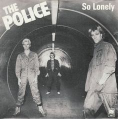 "The cover to The Police's single ""So Lonely"", released in late 1978."