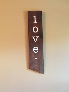 Love hand painted sign by vintagegirlscompany on Etsy, $25.00
