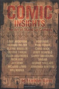 "If you liked Judd Apatow's ""Sick in the Head,"" then check out ""Comic Insights: The Art of Stand-Up Comedy"" by Franklyn Ajaye."