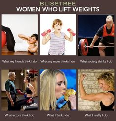Women who lift weights....