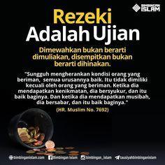 Com: Rezeki adalah ujian Allah Quotes, Muslim Quotes, Quran Quotes, Qoutes, Hadith Quotes, Islam Religion, Islam Muslim, Islam Quran, Islamic Inspirational Quotes