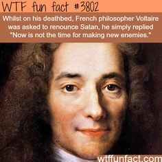 Voltaire on deathbed - WTF fun facts