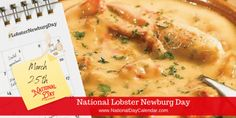 Seafood Dishes, Seafood Recipes, Lobster Newburg, National Day Calendar, National Holidays, Holiday Dinner, Cheeseburger Chowder, March, Stuffed Peppers