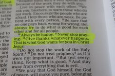Always be #happy. Never stop #praying. Give #thanks whatever happens. That is what God wants for you in Christ Jesus.