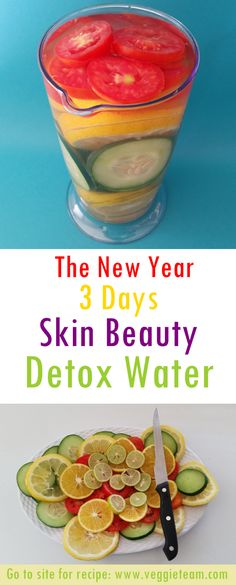 The New Year 3 Days Skin Beauty Detox Water. Drink your way to a more fabulous, glowing and healthy skin...