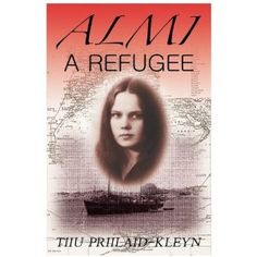 #Book Review of #Almi from #ReadersFavorite - https://readersfavorite.com/book-review/almi  Reviewed by Maria Beltran for Readers' Favorite  Almi: A Refugee is a true life story written by Tiiu Priilaid-Kleyn that not only sets out to tell the story of how a woman defies expectations and conquers the extraordinary trials of her life, but is also a tale of love, determination and faith. A farm girl, Almi was born in Paavli, her parents' farm in Estonia, in 1917 wh...