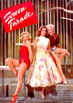 Marilyn Monroe, Lauren Bacall and Betty Grable on the cover of Screen Parade magazine, February 1954, Australia. Cover publicity photo for How To Marry a Millionaire, 1953.