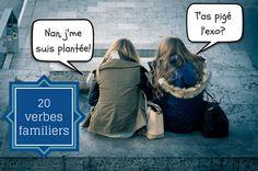 Les 20 verbes courants en français familier que vous devez connaître dans une conversation avec un Français!