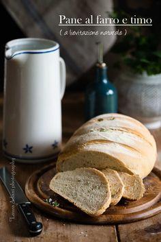 io...così come sono...: Pane al farro e timo (a lievitazione naturale)