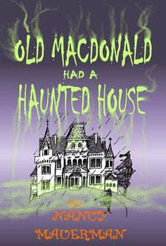 Old MacDonald Had A Haunted House Cover: Free Kindle Download: October 16th through October 20th. Fun take of old Mc'Donald in song form. Click To Read More.