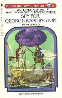 Spy for George Washington (Choose Your Own Adventure, No. 48) by Jay Leibold http://www.amazon.com/dp/0553251341/ref=cm_sw_r_pi_dp_mM7cub1MC53M2