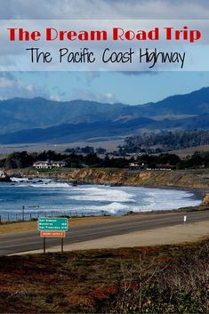 The Dream Road Trip - Pacific Coast Highway