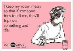 I'm a sloppy, paranoid genius.
