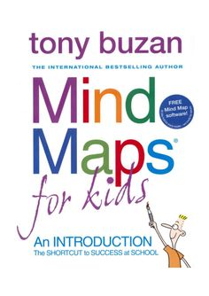Mind maps for kids. Tony Buzan