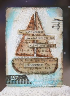 handmade greeting card from Anne's paper fun: 52 Card Pickup. sailboat with matching sentiment . Kunstjournal Inspiration, Art Journal Inspiration, Atc Cards, Card Tags, Greeting Card, Art Journal Pages, Art Journals, Junk Journal, Art Doodle