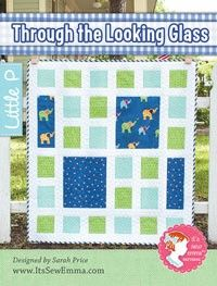 Through the Looking Glass Quilt PatternIt's Sew Emma Little P