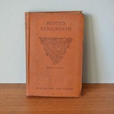 Vintage book Scotts Kenilworth with Notes Sir Walter Scott