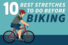 Biking can do great things for your health. Try out these stretches to make it even better.